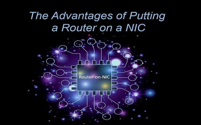 2 The advantages of Router On a NIC blog